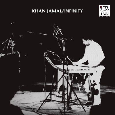 KHAN JAMAL - Infinity : JAZZ ROOM (UK)