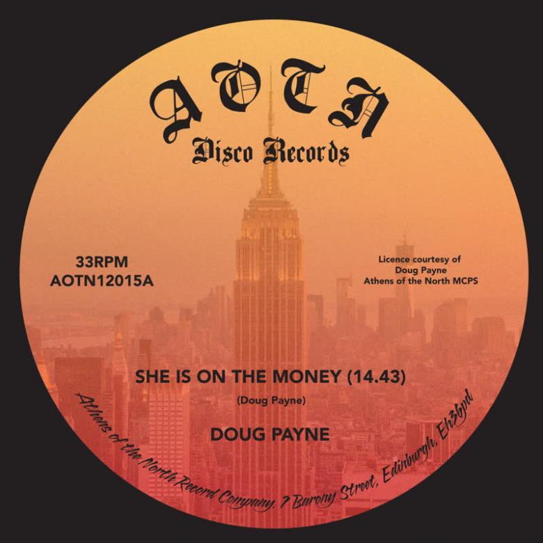 DOUG PAYNE - She's On Money : ATHENS OF THE NORTH (UK)