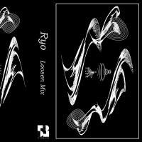 Ryo - Loosen Mix : CASSETTE+DOWNLOAD CODE