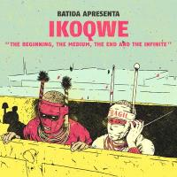 IKOQWE - The Beginning, The Medium, The End And The Infinite : CRAMMED DISCS (BEL)