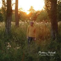 MATTHEW HALSALL - Fletcher Moss Park : CD