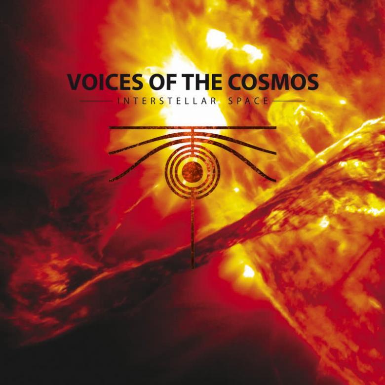 VOICES OF THE COSMOS - Interstellar Space : LP