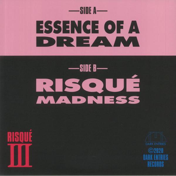 RISQUÉ III - Essence Of A Dream : 12inch gallery 0