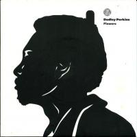DUDLEY PERKINS - Flowers : 7inch