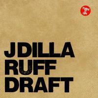 J DILLA - Ruff Draft : 2LP