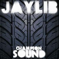 JAYLIB - Champion Sound : 2LP