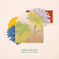 GREEN-HOUSE - Music For Livings Spaces : CD