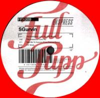 SGURVIN - Sgurvin EP (Syo + Prins Thomas Remixes) : FULL PUPP (NOR)