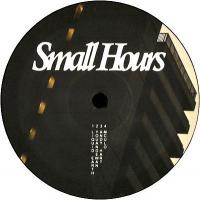 VARIOUS ARTISTS - SMALL HOURS 004 : 12inch