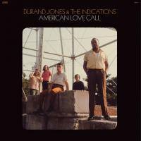 DURAND JONES & THE INDICATIONS - American Love Call : DEAD OCEANS (US)