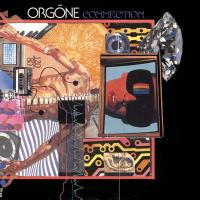 ORGONE - Connection : COLEMINE RECORDS (US)