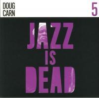 DOUG CARN / ALI SHAHEED MUHAMMAD & ADRIAN YOUNGE - Jazz Is Dead 5 : 2x12inch