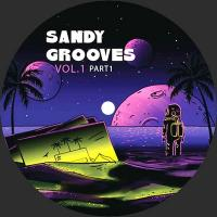 VARIOUS ARTISTS - Sandy Grooves Vol 1  - Part 1 : 12inch