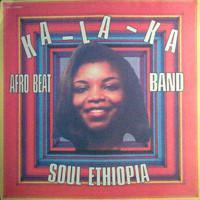 KA-LA-KA AFRO BEAT BAND - Soul Ethiopia : LP