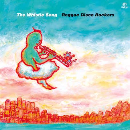 REGGAE DISCO ROCKERS - The Whistle Song : FLOWER (JPN)