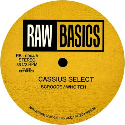 CASSIUS SELECT & EBB - Cassius Select & Ebb : RAW BASICS (UK)