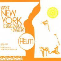 EAST NEW YORK ENSEMBLE DE MUSIC - At the Helm! : CD