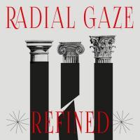 RADIAL GAZE - REFINED EP : 12inch