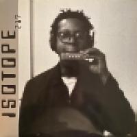 ISOTOPE 217 - Who Stole The I Walkman? : THRILL JOCKEY (US)