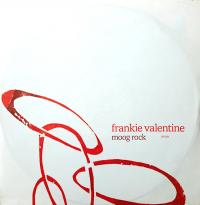 FRANKIE VALENTINE - Moog Rock : 12inch
