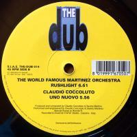 WORLD FAMOUS MARTINEZ ORCHESTRA - Rushlight / Uno Nuovo : 12inch