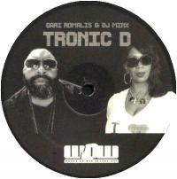 GARI ROMALIS & DJ MINX  - Tronic D : 12inch