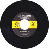 LOS HONEYS - Do To Me / What You Do : 7inch