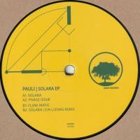 PAULI - Solara EP (Incl. Ion Ludwig Remix) : 12inch