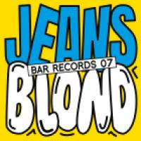 JEANS / BLOND - BAR Records 07 : 12inch