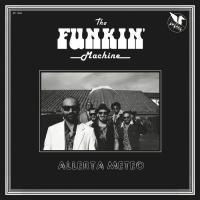 THE FUNKIN' MACHINE - Allerta Meteo : LP