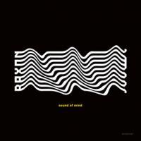 RAXON - Sound Of Mind : Kompakt (GER)