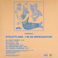 STILETTI-ANA - I'm An Arpeggiator : Mini-LP
