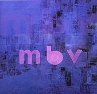 MY BLOODY VALENTINE - MBV : LP