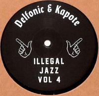 DELFONIC & KAPOTE - Illegal Jazz Vol.4 : 12inch