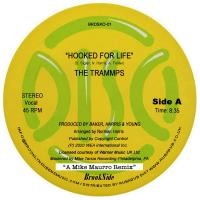 THE TRAMMPS - Hooked For Life / Soul Searchin' Time (The Mike Maurro Remixes) : 12inch BLACK VINYL