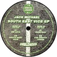 JACK MICHAEL - South East Vice EP : 12inch