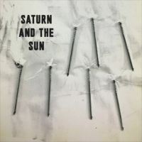 SATURN & THE SUN - The New Age Is Shit : LP