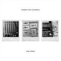 JOAQUIN JOE CLAUSSELL - Raw Tones : 2x12inch