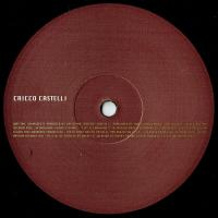 CRICCO CASTELLI - Life Is Changing : 12inch