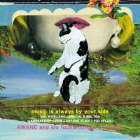 AWANE and his foundfootage orchestra - music is always by your side / something about us (the LEWD HERTZ live dub) : 7inch