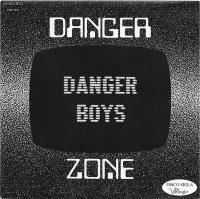 DANGER BOYS - Danger Zone : 7inch