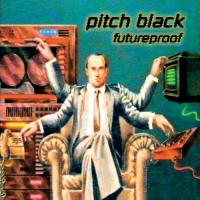 PITCH BLACK - Futureproof : DUBMISSION RECORDS LTD