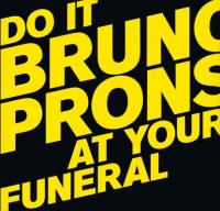 BRUNO PRONSATO - Do It At Your Funeral : 2LP