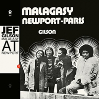 JEF GILSON - Malagasy At Newport : SOUFFLE CONTINU (FRA)