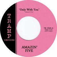 AMAZIN FIVE - Only With You : 7inch