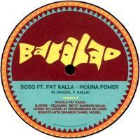 BOSQ feat. PAT KALLA - Mouna Power / Mouna Power Dance Dub : 12inch