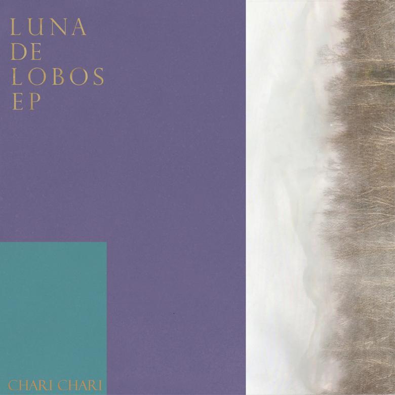 CHARI CHARI - Luna de Lobos EP : SEEDS AND GROUND (JPN)