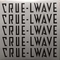 VARIOUS - CRUE-L WAVE : LP