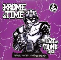 KROME & TIME - Lost & Found Tapes (Splatter Vinyl) : 12inch