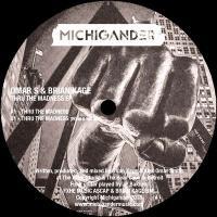 OMAR S & BRIAN KAGE - Thru The Madness EP : MICHIGANDER (US)